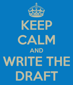 keep-calm-and-write-the-draft